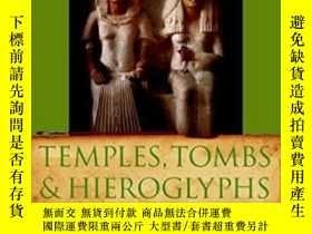 二手書博民逛書店Temples罕見Tombs And Hieroglyphs: