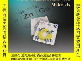 二手書博民逛書店Metal-Organic罕見Framework MaterialsY410016 Leonard R. Ma