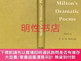二手書博民逛書店milton s罕見dramatic poems(精裝本)Y125109 g.&m.bullough to o