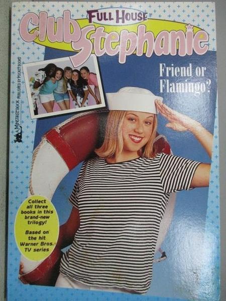 【書寶二手書T1/原文小說_MCT】Full House-Club Stephanie #5 Friend or Flamingo?