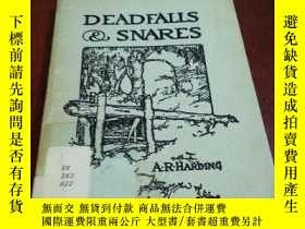 二手書博民逛書店DEADFALLS罕見& SNARES: A BOOK OF INSTRUCTION FOR TRAPPERS A