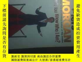 二手書博民逛書店Don t罕見You Know Who I Am?: Insid