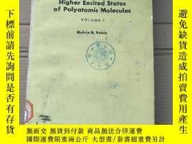 二手書博民逛書店higher罕見excited states of polyatomic molecules volume 1(P