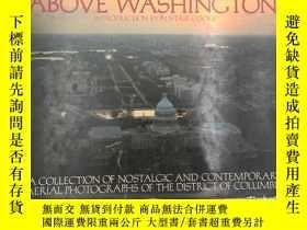 二手書博民逛書店Above罕見Washington D.C.Y19139 Rob
