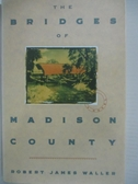 【書寶二手書T1/原文小說_BE8】The Bridges of Madison County_Waller, Robert James