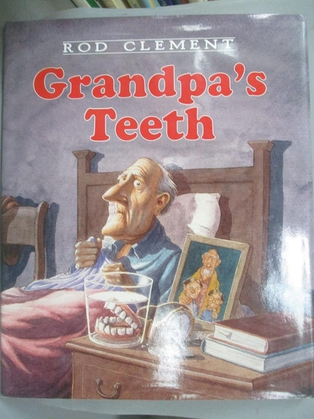 【書寶二手書T6/原文小說_XAS】Grandpa's Teeth_Clement, Rod/ Clement, Rod