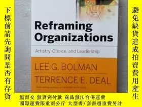 二手書博民逛書店Reframing罕見Organizations: Artistry, Choice and Leadership