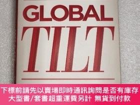 二手書博民逛書店Global罕見Tilt: Leading Your Business Through the Great Eco