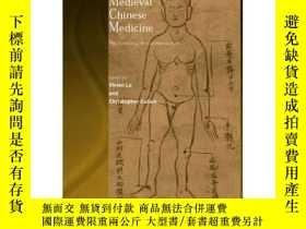 二手書博民逛書店【包罕見】Medieval Chinese Medicine: