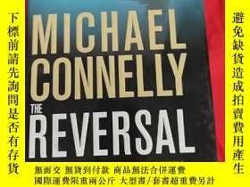 二手書博民逛書店The罕見Reversal(Michael Connelly) (小 16開,硬精裝) 【詳見圖】Y5460