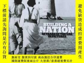 二手書博民逛書店BUILDING罕見A NATION 40 YEARS OF THE UAE IN PICTURES GULE N