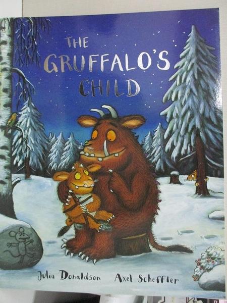【書寶二手書T1/少年童書_D7H】The Gruffalo's Child_Julia Donaldson