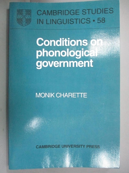 【書寶二手書T1/大學文學_WGE】Conditions on Phonological Government_Charette, Monik