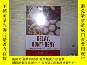 二手書博民逛書店DELAY罕見DONT DENY (未拆封) . .......