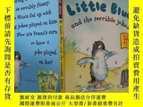 二手書博民逛書店Little罕見Blue and the terrible jokes:小藍和可怕的笑話Y200392