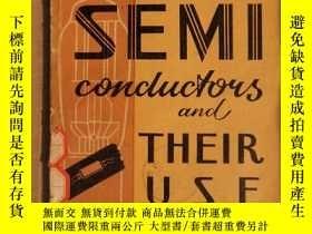 二手書博民逛書店semiconductors罕見and their use(P3220)Y173412