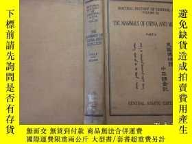 二手書博民逛書店罕見1940美國博物館中亞調查記:中國及蒙古的獸類【第二冊】Y1