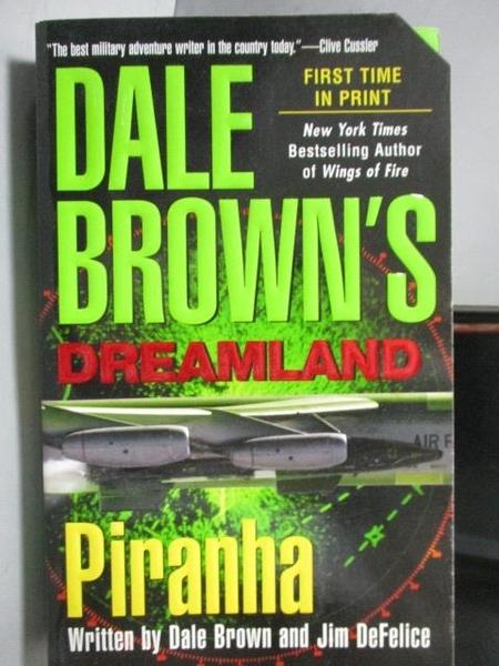 【書寶二手書T4/原文小說_ORF】Dale Brown s Dreamland_Piranha