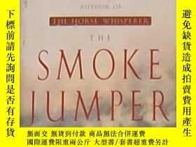 二手書博民逛書店英文原版罕見The Smoke Jumper by Nichol