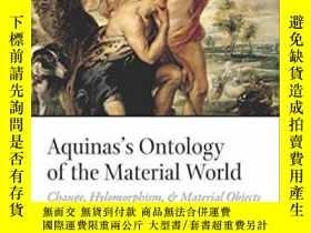 二手書博民逛書店Aquinas s罕見Ontology Of The Mater