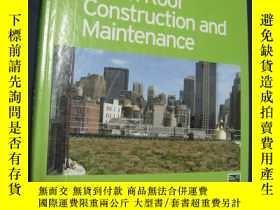 二手書博民逛書店Green罕見Roof Construction and Maintenance (綠色屋頂的建造與維護) 200