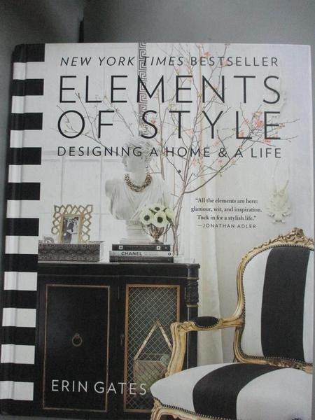 【書寶二手書T9/設計_ZGM】Elements of Style: Designing a Home & a Life_Gates, Erin