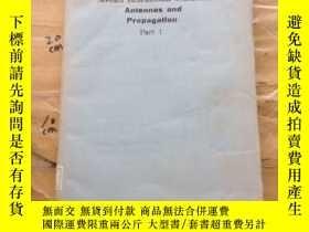 二手書博民逛書店Antennas罕見and Propagation part 1Y252403 institution of
