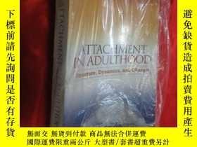 二手書博民逛書店Attachment罕見in Adulthood: Structure, Dynami... ( 16開 ) 【詳