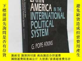 二手書博民逛書店LATIN罕見AMERICA IN THE INTERNATIO