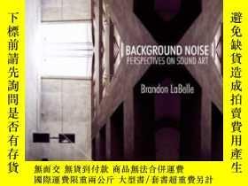 二手書博民逛書店Background罕見Noise-背景噪聲Y436638 Brandon Labelle Bloomsbur
