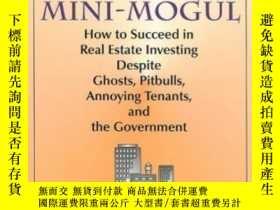 二手書博民逛書店Confessions罕見Of A Real Estate Mini-mogul-一位房地產小人物的自白Y43