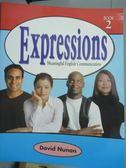 【書寶二手書T8/語言學習_PMV】Expressions Student Book 2_David Nunan_樣書