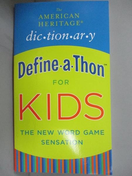 【書寶二手書T1/兒童文學_JEG】The American Heritage Dictionary Define-A-Thon for Kids