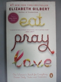 【書寶二手書T4/原文小說_NHF】Eat, Pray, Love_ELIZABETH GILBERT