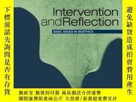 二手書博民逛書店Intervention罕見And Reflection: Basic Issues In Bioethics-介
