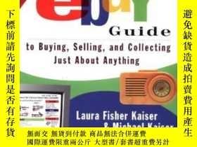 二手書博民逛書店The罕見Official Ebay Guide To Buying, Selling, And Collecti
