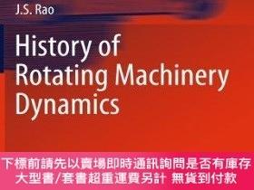 二手書博民逛書店History罕見Of Rotating Machinery DynamicsY255174 J.s. Rao