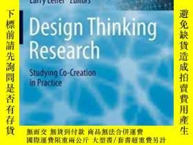 二手書博民逛書店Design罕見Thinking Research:studying Co-creation In Practic