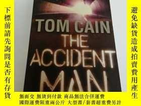 二手書博民逛書店The罕見Accident ManY212829 TomCain