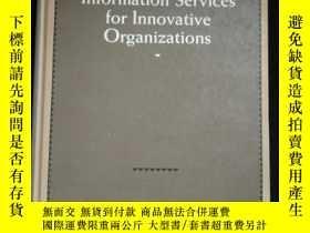 二手書博民逛書店Information罕見Services for Innovative OrganizationsY1614