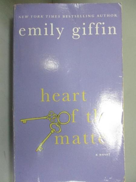 【書寶二手書T4/原文小說_MFP】Heart of the Matter_Emily Giffin