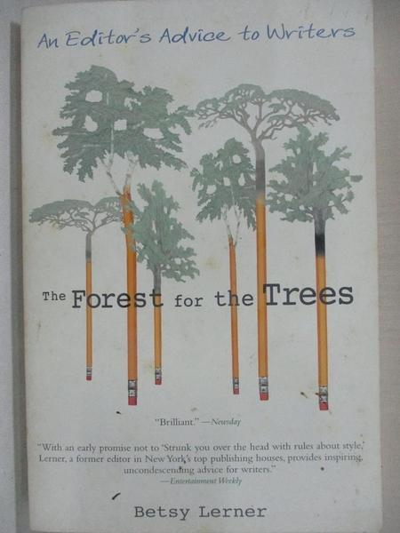 【書寶二手書T1/字典_BY5】The Forest for the Trees: An Editor's Advice to Writers
