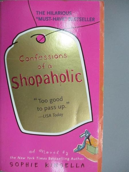 【書寶二手書T8/原文小說_KQE】Confessions of a Shopaholic_Kinsella