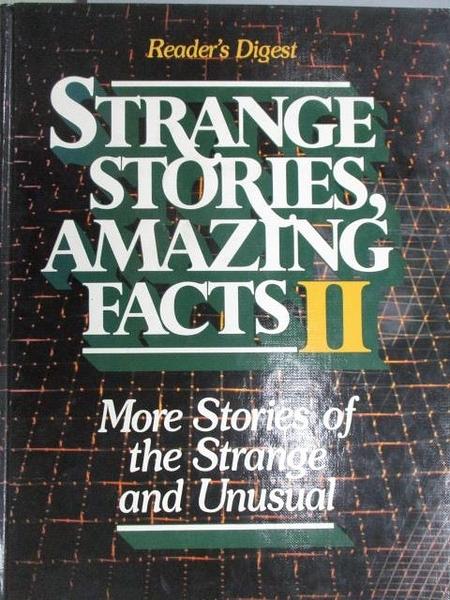 【書寶二手書T6/原文小說_ZKN】Strange Stories Amazing Facts II