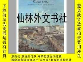 二手書博民逛書店【罕見】2006年出版 Circa 1700: Architec