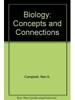 二手書博民逛書店 《Biology: Concepts & Connections》 R2Y ISBN:0805320229│NeilA.Campbell