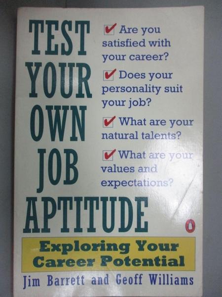 【書寶二手書T8/財經企管_JKP】Test Your Own Job Aptitude: Exploring Your