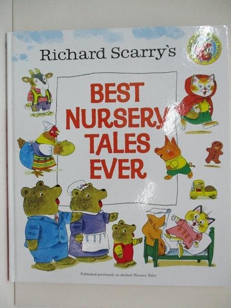 【書寶二手書T1/少年童書_DN9】Richard Scarry's Best Nursery Tales Ever_Scarry, Richard