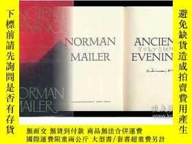 二手書博民逛書店Ancient罕見EveningsY362136 Norman Mailer Little Brown, 19