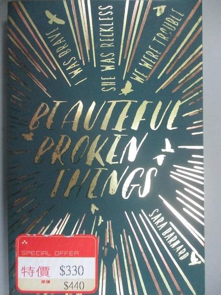 【書寶二手書T7/原文小說_MFN】Beautiful Broken Things_Sara Barnard